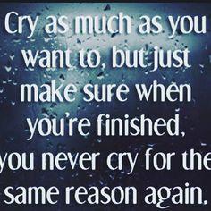 Top 100 couple quotes photos ☄ Llora tanto como quieras, pero sólo asegúrate que cuando termines, núnca más llores por la misma razón otra...