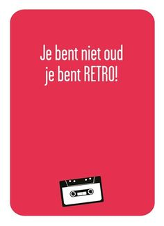 Je bent niet oud...je bent RETRO! #Hallmark #HallmarkNL #verjaardag #wenskaart #retro #oud #gefeliciteerd #party #jarig #joepie #birthday