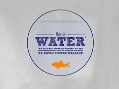 david foster wallace this is water speech summary
