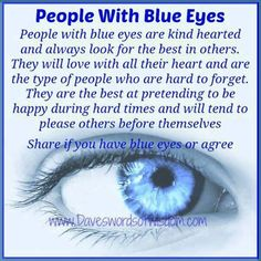 Blue eyed people are the best. My sons had beautiful blue eyes! Baby Girl Blue Eyes, Blue Eyed Girls, Baby Blue, Blue Eye Facts, Facts About Blue Eyes, Weird Facts, Fun Facts, Strange Facts, Random Facts