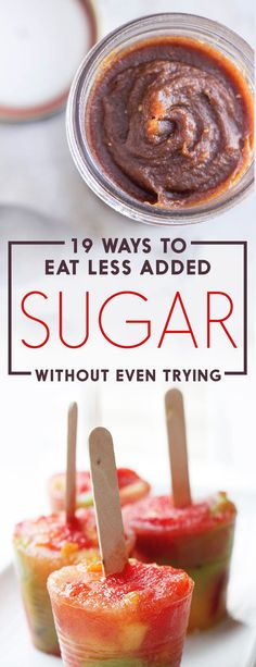 19 Ways To Eat Less Added Sugar Without Even Trying