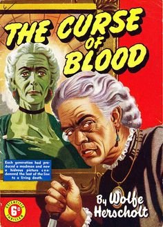 The Curse Of Blood by Wolfe Herscholt
