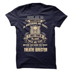 Theatre Director T-Shirts, Hoodies. CHECK PRICE ==► https://www.sunfrog.com/No-Category/Theatre-Director-41598440-Guys.html?id=41382