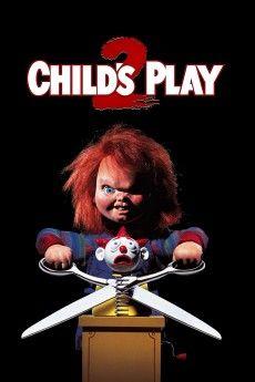 Child S Play 2 1990 Download Películas Completas Películas En Línea Gratis Chucky
