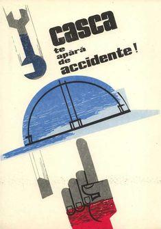 Graphic front - tiparituri - afise - Afise pentru propaganda vizuala a protectiei muncii, 1968 Logo Branding, Logos, Romania, Politics, Symbols, Memories, Writing, History, Retro