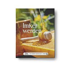 """Servus Buch """"Imker werden"""" von Franziska Lipp, Tipps für Imker-Neueinsteiger – jetzt bei Servus am Marktplatz kaufen."""