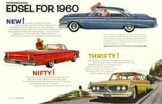 1960 Edsel Ad. ★。☆。JpM ENTERTAINMENT ☆。★。 Ford Company, Ford Motor Company, Vintage Advertisements, Vintage Ads, Teaser Campaign, Car Brochure, American Classic Cars, Ford Galaxie, Car Buyer