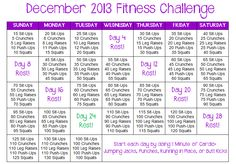 December 2013 Fitness / Workout Challenge -- my personal one I created to fit my style. Start each day off with one minute of cardio then work on abs, arms, and legs.