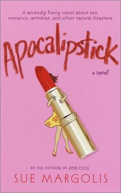 Apocalipstick by Sue Margolis #british sex novels