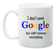 4 by 4-Inch Rikki Knight I Dont Need Google My Wife Knows Everything Design Art Ceramic Tile