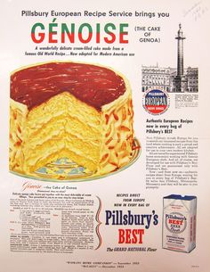 Pillsbury's European Recipe Service Did you know Pillsbury's Best Flour had a European Recipe Service? In 1953, they tempted Americans with this towering, layered Genoise – the cake of Genoa. Buono!