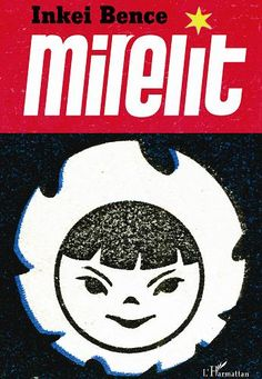 Inkei Bence - Mirelit (L'Harmattan Kiadó, 2012)