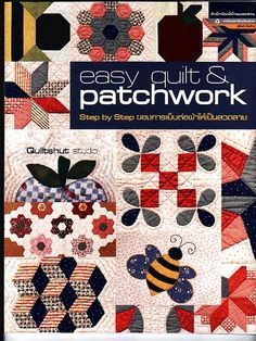Easy Quilt & Patchwork - rosotali roso - Picasa Web Albums...FREE BOOK!! Patch Quilt, Applique Quilts, Quilt Blocks, Easy Quilts, Mini Quilts, Traditional Books, Sewing Magazines, Country Quilts, Easy Stitch