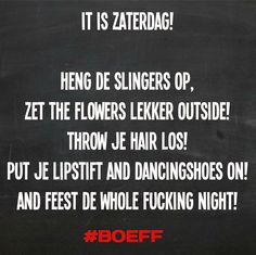 #Boeff Zaterdag Feest Party  Friend
