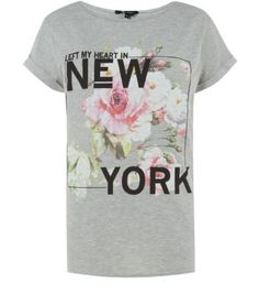 Off was now New Look Grey New York Flower T-shirt New York Flower, Fashion Slogans, Slogan Tee, Graphic Shirts, Printed Tees, Latest Fashion For Women, Cool Shirts, Clothes For Women, Mens Tops