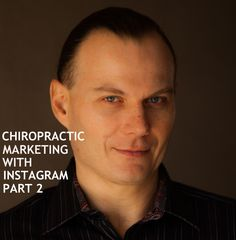 Instagram Marketing for Chiropractors - Local Search - Part 2