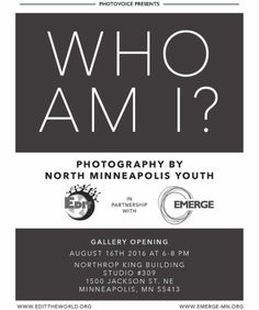 Youth Photography Exhibit opens 8/16, 6-7pm, 309 Northrup King Bldg, 1500 Jackson St NE http://brookerossphotography.com/invitation-to-youth-photography-gallery