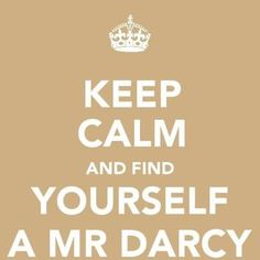 Mr. Darcy, the right Darcy....