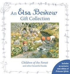 An+Elsa+Beskow+Gift+Collection:+Children+of+the+Forest+and+Other+Beautiful+Books