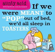 aunty acide | me a bunch of very funny remarks by aunty acid there were too many so ...