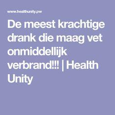 De meest krachtige drank die maag vet onmiddellijk verbrand!!! | Health Unity