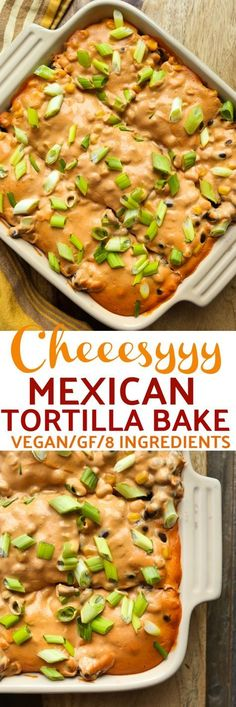 Vegan Cheesy Mexican Tortilla Bake! JUST 8 INGREDIENTS! Dairy-free, oil-free and gluten-free! via @thevegan8