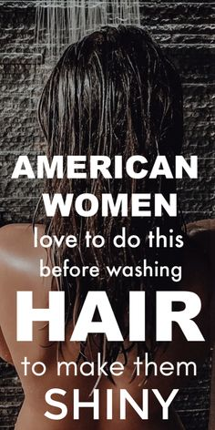 American women love to do this before washing hair, To Make Them Smooth and Silky ! Diy Hair Care, Curly Hair Care, Natural Hair Care, Bleach Damaged Hair, Hair Care Routine, Silky Hair, About Hair, American Women, Hair Growth