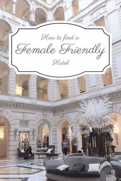 If you are a solo female traveler, not all hotels will be suitable for you. Here's some great advice on what to look for in a female friendly hotel