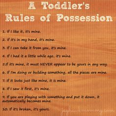 A Toddler's Ten Rules of Possession