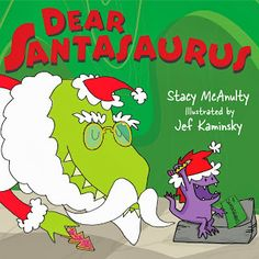 Susan Heim on Parenting: DEAR SANTASAURUS Book Tour: Guest Post, Cookie Recipe and Signed Book Giveaway!