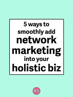 Are you struggling to build a holistic health business, or do you just want to work less hours and make more money? Click here to learn 5 ways to smoothly add network marketing into your holistic health business, including my warnings about what companies to stay away from. This is perfect for holistic nutritionists, health coaches, or yoga teachers!