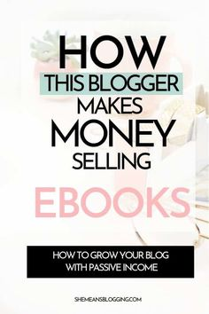 How bloggers make money selling ebooks? Find out how exactly this blogger grow her blog and make passive income selling ebooks! Learn how to create and sell ebooks to make money from blogging. #makemoneyblogging #bloggingtips #blogtips #bloggingforbeginners Earn Money Online, Make Money Blogging, Earning Money, Online Income, Online Earning, Money Tips, Business Tips, Online Business, Business Entrepreneur