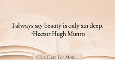 Hector Hugh Munro Quotes About Beauty - 6021