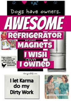 Awesome Refrigerator Magnets I Wish I Owned