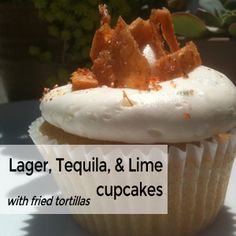 Perfect for Cinco de Mayo! Negra Modelo cupcake, Tequila Lime frosting, a fried tortillas tossed in Tajin