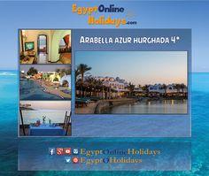 Arabella Azur Hurghada Holiday Hotel, Travel Tours, Egypt, Cruise, Holidays, Cruises, Holiday, Vacation, Vacations