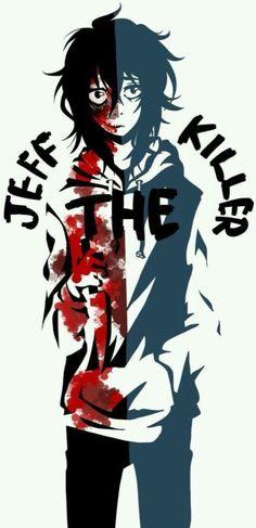 CREEPYPASTA JEFF THE KILLER