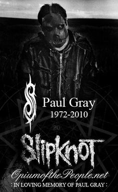 Paul Gray. Slipknot.