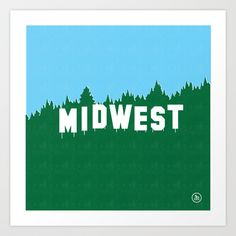 """MIDWEST"" - Print by David Schwen ($20)."