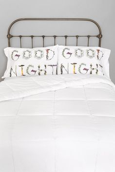 "Goodnight Pillowcases - I'd rather have ""good"" on one pillow case and ""night"" on the other."
