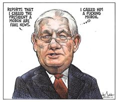 Tillerson denied Mike Pence had to convince him not to resign, but did not deny he called Trump a moron. Actually, he didn't really deny he never considered resigning either, just that Pence didn't have to talk him out of it. I can't believe Trump made him hold a press conference, which only made it a much, much bigger story. Trump draws more attention to negative stories than they otherwise would've had.