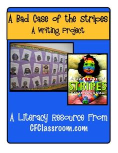 """A BAD CASE OF THE STRIPES - A Creative Writing Project. This is a fun project that integrates reading and writing with the wonderful message of """"Be True to Who You Are."""" It makes the cutest display and kids have a blast creating the published product."""