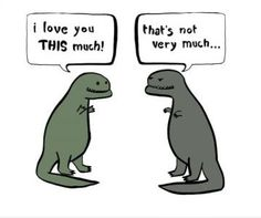 Poor T-Rex ~ I never tire of these T-Rex jokes..