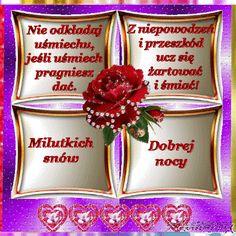 Nie odkładaj uśmiechu Beautiful Roses, Good Night, Christmas Ornaments, Holiday Decor, Humor, God Is Love, Magnifying Glass, Therapy, Funny Sayings