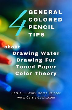 Color Pencil Drawing Tutorial 4 General Colored Pencil Tips - General colored pencil tips arising from reader questions about drawing water, drawing fur, drawing on colored paper, and basic color theory. Pencil Drawing Tutorials, Drawing Tips, Pencil Drawings, Drawing Fur, Water Drawing, Drawing Techniques, Drawing Ideas, Horse Drawings, Art Tutorials