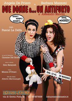 Angela De Prisco e Barbara Mazzoni sono le brillanti protagoniste di Due donne e… un antifurto, l'esilarante commedia scritta da Alessandro Mancini e diretta da Pascal La Delfa. #donne #antifurto #satiri [Stagione teatrale 2014-2015]