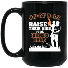 San Francisco Giants Father Mug Great Dads Raise Their Kids To Be Giants Fans Coffee Mug Tea Mug San Francisco Giants Father Mug Great Dads Raise Their Kids To