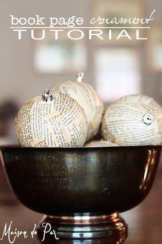 great tutorial for book page Christmas ornaments - beautiful neutral texture | via maisondepax.com #Christmas #ornament #diy