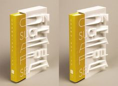 3D-printed typography gives book an extraordinary look  http://www.creativebloq.com/3d/3d-printed-typography-gives-book-extraordinary-look-11410428