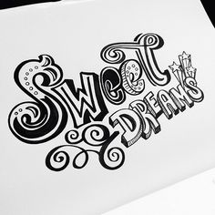 Sweet dreams …are made of this. #letteringdaily #lettering #handdrawn #handlettering #typography #type
